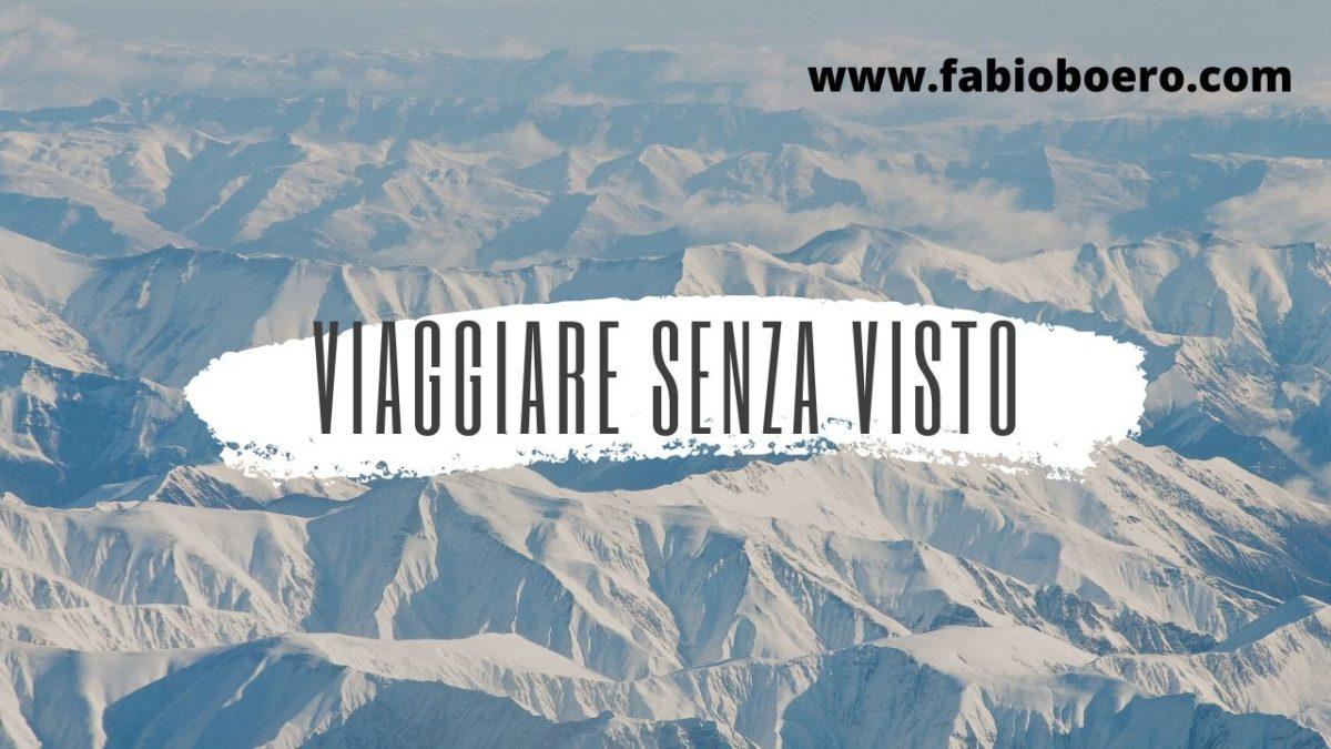 Paesi visitabili per turismo senza visto con il passaporto italiano