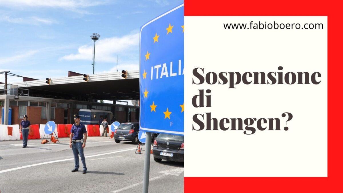 Sospensione di Schengen per il Corona virus?